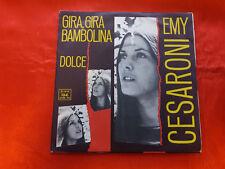 "DISCO 45 giri  -    EMY CESARONI "" GIRA,GIRA BAMBOLINA "" - 1970"