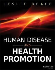 HUMAN DISEASE AND HEALTH PROMOTION - NEW PAPERBACK BOOK