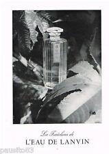 PUBLICITE ADVERTISING 105  1954  L'EAU  de  LANVIN parfum