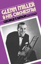 Glenn Miller & His Orchestra (Paperback or Softback)