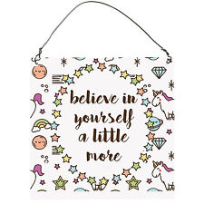 Believe In Yourself A Little More Unicorn Inspirational Metal Sign Plaque 10cm
