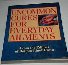 Uncommon Cures for Everyday Ailments book Bottom Line / Health