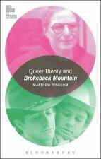 Film Theory in Practice: Queer Theory and Brokeback Mountain by Matthew...