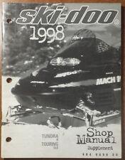 1998 SKI-DOO SHOP SERVICE MANUAL SUPPLEMENT TUNDRA, TOURING  # 484 0696 00