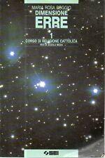 O8 Dimensione Erre vol. 1 Corso di religione cattolica SEI 1998