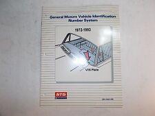 1972-1993 GENERAL MOTORS  VEHICLE IDENTIFICATION NUMBER SYSTEM MANUAL GM