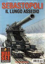 War 2015 61#Sebastopoli-Il lungo assedio,Roberto Roggero,iii