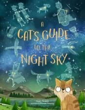 A Cat's Guide to the Night Sky, Atkinson, Stuart, New