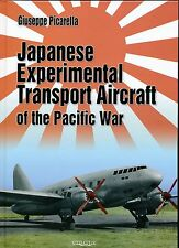 Japanese Experimental Transport Aircraft of the Pacific War - New Copy