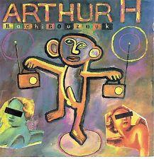 CD - ARTHUR H - Bachibouzouk