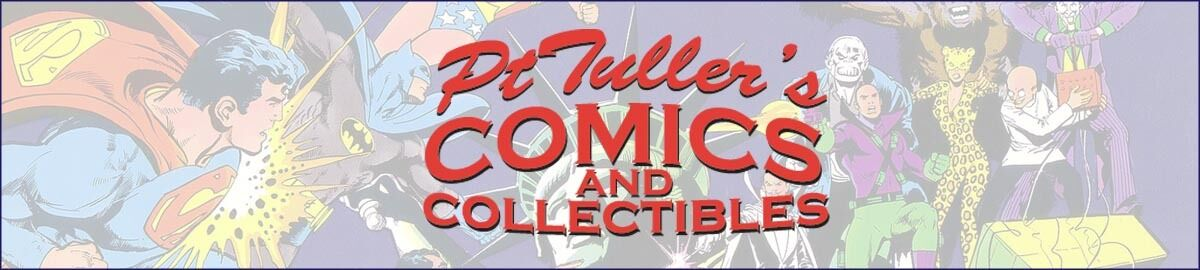 PtTuller's Comics and Collectibles
