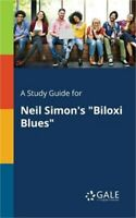 A Study Guide for Neil Simon's Biloxi Blues (Paperback or Softback)