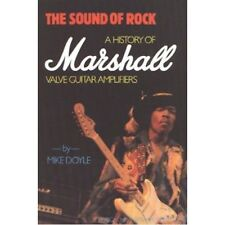THE SOUND OF ROCK-A HISTORY OF MARSHALL VALVE GUITAR AMPLIFIERS-BOOK-NEW-RARE!!