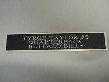 Tyrod Taylor Bills Nameplate For A Football Mini Helmet Display Case 1.5 X 6