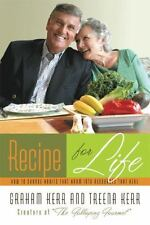 Recipe for Life: How to Change Habits That Harm into Resources that-ExLibrary