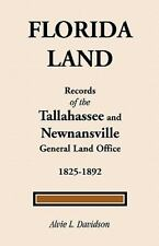 Florida Land: Records of the Tallahassee and Newnansville, 1825-1892-ExLibrary