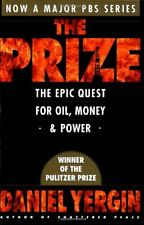 The Prize: The Epic Quest for Oil, Money and Power,Daniel Yergin