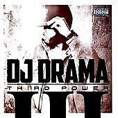 DJ Drama - Third Power (2011)  CD  NEW/SEALED  SPEEDYPOST