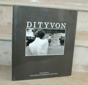 Dityvon: Le Toucher du Regard, 1967-1993  (photographie)