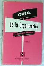 GUÍA DE LA ORGANIZACIÓN - GASSER / ULRICH / BERNHHARD - 1979 - VER INDICE