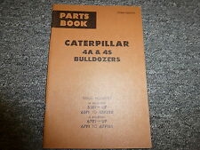 Caterpillar Cat 4A 4S Bulldozer Dozer Tractor Crawler Parts Catalog Manual