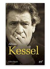Album Pleiade Joseph Kessel Iconographie commentée (Français)