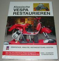 Reparaturanleitung Vespa Motorroller PX Restauration Reparatur Analyse Buch Neu!