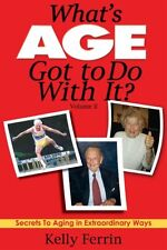 Whats Age Got to Do with It? Volume II