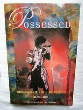 POSSESSED: THE RISE AND FALL OF PRINCE, ALEX HAHN, 2003 UNCORRECTED PROOF RARE!