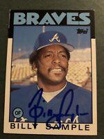 Autographed 1986 Topps Baseball Card Billy Sample Atlanta Braves