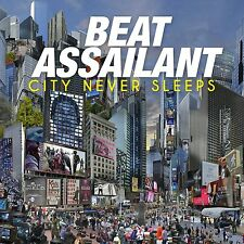 BEAT ASSAILANT - CITY NEVER SLEEPS - 10 TITRES - 2014 - NEW NEUF NEU
