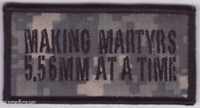 ISAF. AFGHANISTAN. MORALE PATCH. MAKING MARTYRS 5.56mm ACU