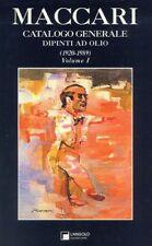 MACCARI - CATALOGO GENERALE DIPINTI AD OLIO 1920-1989  PRIMA EDIZIONE  L'ANGOLO