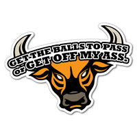 GET THE BALLS TO PASS BULL Sticker Decal 4x4 4WD Funny Ute #6578EN