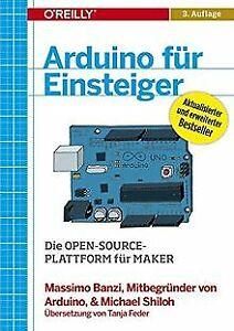 Arduino für Einsteiger von Banzi, Massimo, Shiloh, ... | Buch | Zustand sehr gut