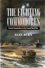 The Fighting Commodores (Leo Cooper 1999 1st) Alan Burn