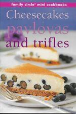 FAMILY CIRCLE Cheesecakes, Pavlovas and Triffles [Family Circle Mini Cookbooks]