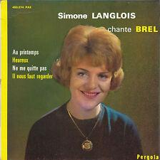 SIMONE LANGLOIS CHANTE BREL FRENCH ORIG EP FRANCOIS RAUBER