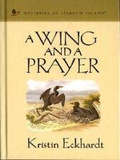 A Wing and a Prayer~Kristen Eckhardt~Sparrow Island #24~Guidepost~Christian