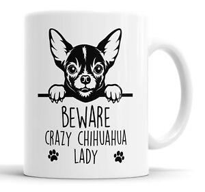 Chihuahua Mug Beware Crazy Chihuahua Lady Mug Pet Cup Funny Dog Gift