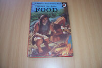 LADYBIRD BOOK the Ages: Food by Muriel Goaman (Hardback, 1968) 2/6 NET