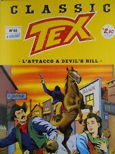 Tex Classic N° 55 a Colori.L'attacco a Devil's Hill.Sergio Bonelli Editore