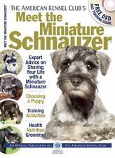Meet the Miniature Schnauzer [Akc Meet the Breed Series]