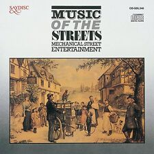 Music of the Streets - Mechanical Street Entertainment Neu