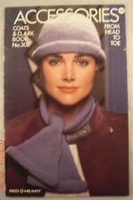 Accessories From Head to Toe - Coats & Clark Book 307 - 10 Patterns
