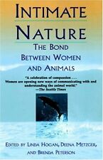 Intimate Nature: The Bond Between Women and Animals by Linda Hogan