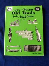 TOWN COUNTRY OLD TOOLS LOCKS, KEYS & CLOSURES PRICES BOOK JACK WOOD 2003 PRICES