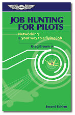 Job Hunting for Pilots - 2nd Edition by Greg Brown - ASA-JOB-HUNT