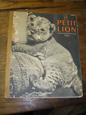Jacques Prévert le petit lion /photographies par ylla