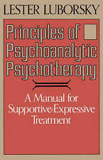USED (GD) Principles Of Psychoanalytic Psychotherapy: A Manual For Supportive-ex